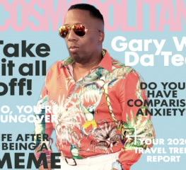 Gary With Da Tea On Cosmopolitan Magazine! [VIDEO]